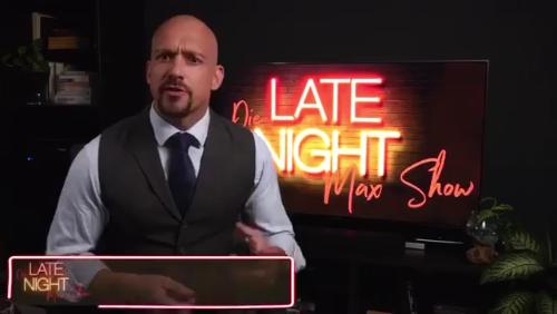 Late Night Max (Mann) Show